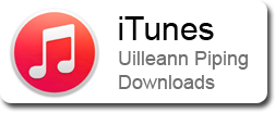 iTunes Uilleann Piping Downloads